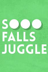 Sooo Falls Juggle