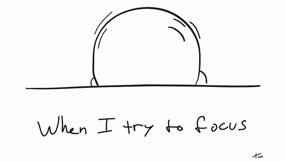 When I try to focus