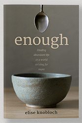 Enough, by Elise Knobloch
