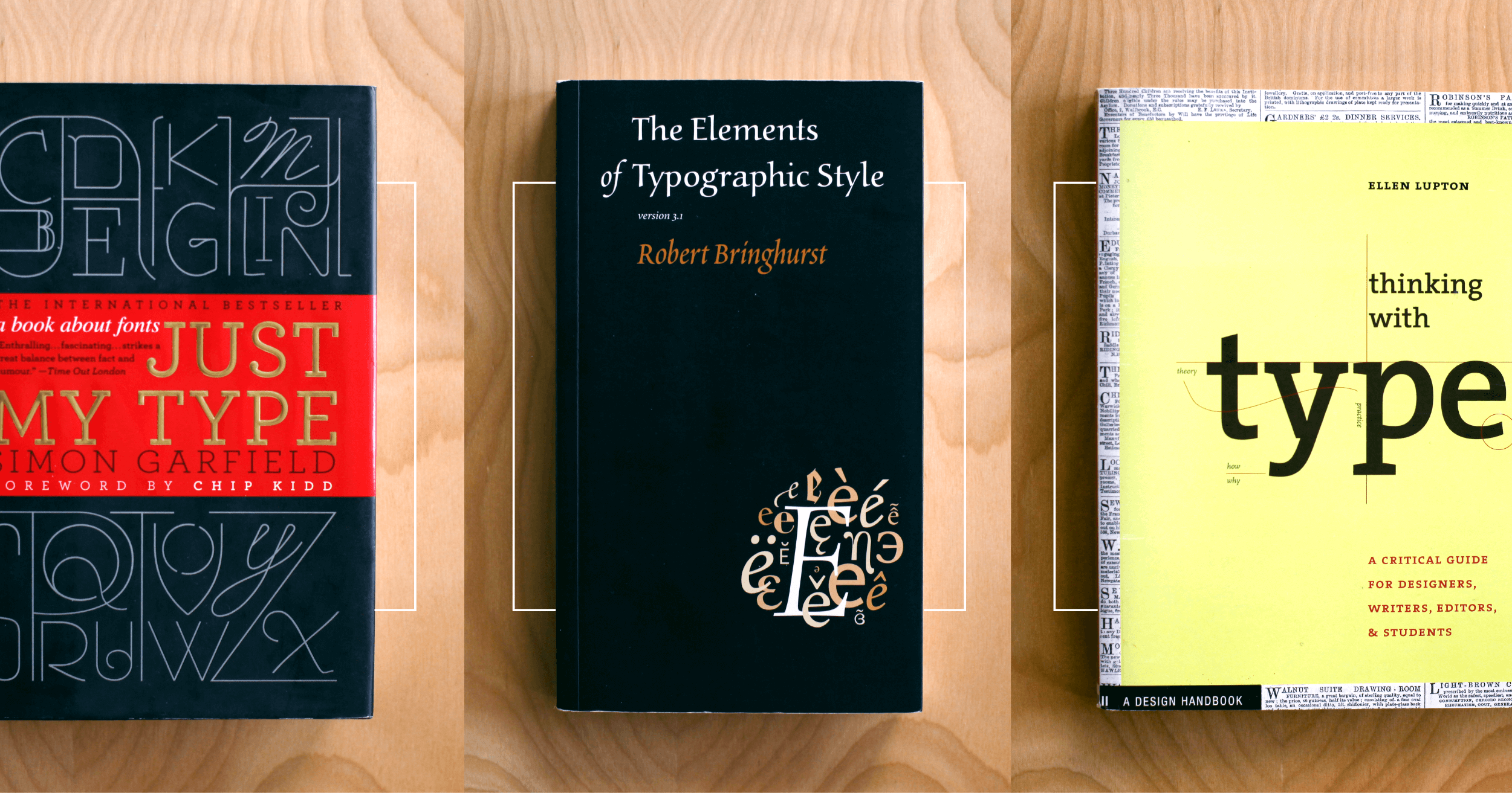 4 books for better typography: The Elements of Typographic Style, Anatomy of a Typeface, Just My Type, and Thinking With Type