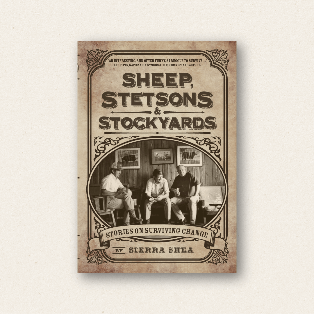 Sheep, Stetsons & Stockyards (cover design and book design)